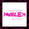 14.-Problem (spanish Version) [Kevin,Karla y la Banda]