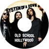 DesTrucTeK - SYSTEM OF A DOWN - ( Old School Hollywood ) - PREVIEW