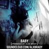 Baby (Prod. By Alex Brady)