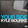 Kyle Bourke - Your Side (Alain Chavez Remix)