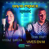 Evan Craft & Nicole Garcia - Vives En Mí ((David Prince Remix)) Prize Tools Recordings®