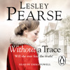 Without A Trace by Lesley Pearse (Audiobook Extract) read by Emma Powell
