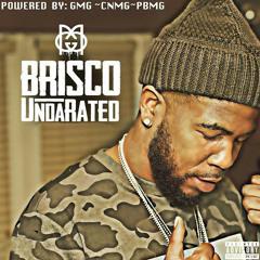Brisco - Nigga Please
