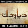 Yar-e-Mann / Dayar-e-Dil (Clean Edit) + Lyrics