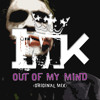 Out of My Mind (Original Mix)[Free Download]