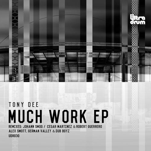 Tony Dee - Much Work (Johann Smog Remix