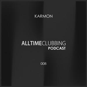 Karmon - Alltimeclubbing Podcast 008