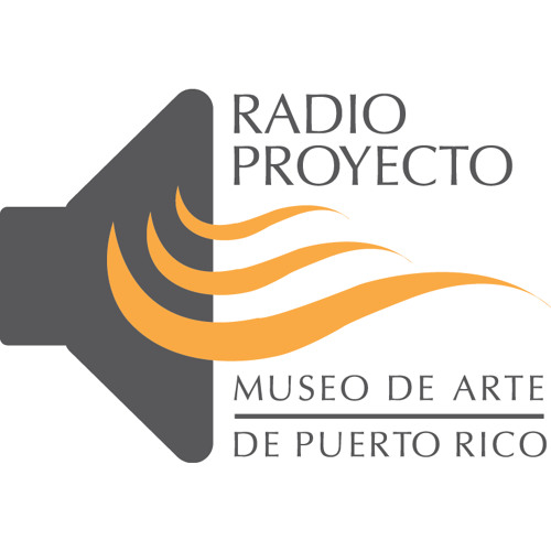 Radio Proyecto #42: The Work of Art in the World