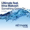 Ultimate feat. Irina Makosh - Something Going On (Pure Mix)