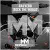 Ralvero - Rock The World (OUT NOW!!)