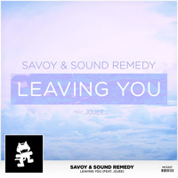 Savoy & Sound Remedy Leaving You (Ft. Jojee) Artwork