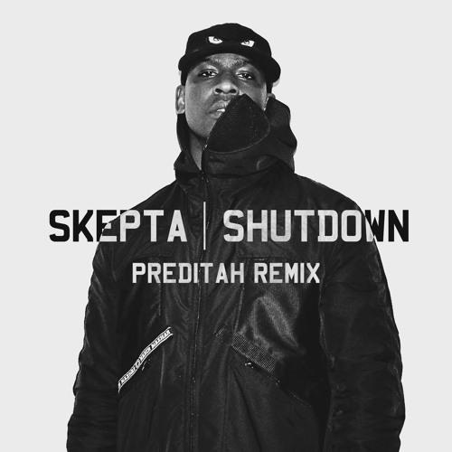 Skepta - Shutdown (Preditah Remix)
