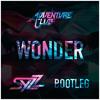 Adventure Club - Wonder (Syzz Bootleg)
