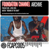 FC Podcast 005 - Kaiten's Riddims of the Heart by Foundation Channel
