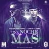 90. Una Noche Mas - Nicky Jam Ft Kevin Roldan [ ¡ B - Mix ! ] ' Beat 2O15 '