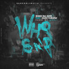 Who Said Feat. Zach Farlow prod. by WHZY