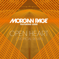 Morgan Page feat. Lissie - Open Heart (Tropical Remix)