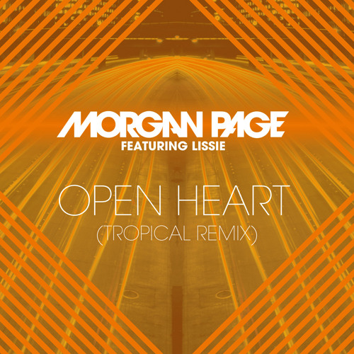 Open Heart Feat. Lissie (Tropical Remix)