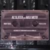 Download AC Slater B2b Wax Motif Live @ Night Bass (Feb 2015) Mp3