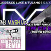Tara Mcdonald Vs Laidback Luke & Tujamo Vs Wiz Khalifa - Jump Vay-K & S.a.x. (BenX Mashup)