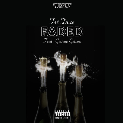 Faded Feat. George Getson (produced by 305curtis)