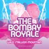 The Bombay Royale - Khubsoorat Bewafa
