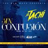 El Tachi - Sin Confusion Prod By At Fat