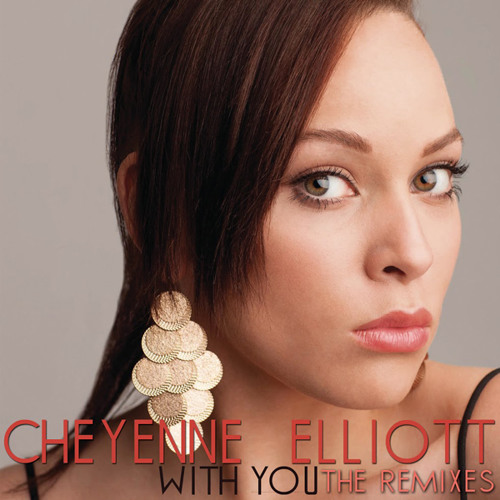Cheyenne Elliott - With You (Dave Matthias Remix)