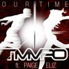 Our Time Ft. Paige Eliz (Original Mix Revisited)