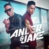 Ander & Jake - Quédate Conmigo