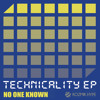 Technicality - NoOneKnown - Original Mix - Out Now!!!