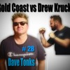 Gold Coast vs Drew Kruck - Podcast - #28 Dave Tonks-Pennyweight Rising-Songs