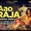 Aao Raja - Neha Kakkar Feat Yo Yo Honey Singh (New Song)