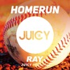 HOMERUN (Original Mix)/ Ray (JUICY) 2015/04/14 !!OUT NOW!!