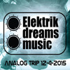 Analog Trip [Elektrik Dreams Music Showcase ] Hit Fm 12-4-2015 - Free Download