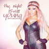 Nicki Minaj - The Night Is Still Young INSTRUMENTAL Portada del disco