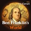 Ben Franklin's World - 025 Inventing George Whitefield
