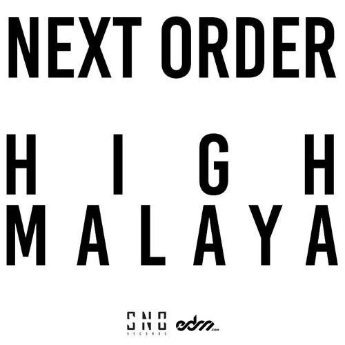 So Not Berlin Records [SNB001] - Next Order - Highmalaya - Release #1