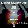 Dannic & Lucky Date feat. Harrison VS Afrojack & Bassjackers X  Mayday VS What We Live For