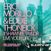 Download Eric Morillo & Eddie Thoneick-Live Your Life (Mr Thomas 2015 You&Me Rmx)SUPPORT BY HARDWELL & TIESTO Mp3