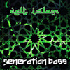 Baraka - Celt Islam { Taken from the album Generation Bass ] by Celt Islam