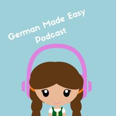 German Made Easy Podcast - Folge 1