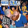 Action Bronson - 9 - 24 - 13 (ft. Big Body Bes)(Blue Chips 2)