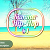 Summer Chill Hip Hop Instrumental Rap Beat (Relaxing Music) #1