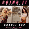 Doing It ft. Rita Ora (Siege Radio Mix)