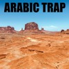 Arabic Trap Mix #3