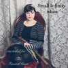Small Infinity (recorded for The Funeral Guest) | Whim