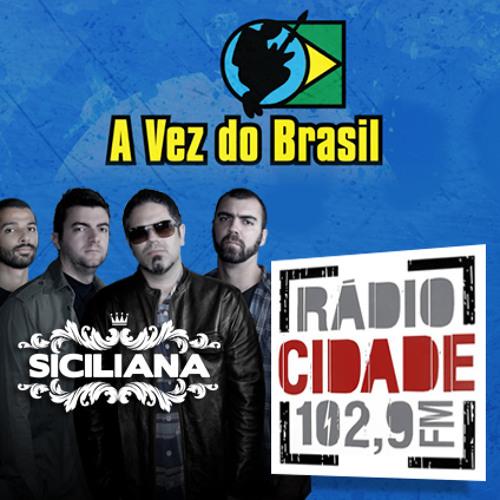 SICILIANA - The Lost Soul - Rádio Cidade - A Vez do Brasil