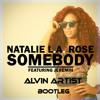 Natalie La Rose Ft Jeremih - Somebody (Alvin Artist Bootleg)FREE DOWNLOAD!!