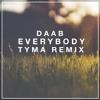 Everybody (TYMA Remix)